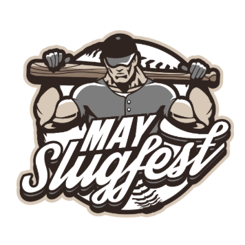 May Slugfest